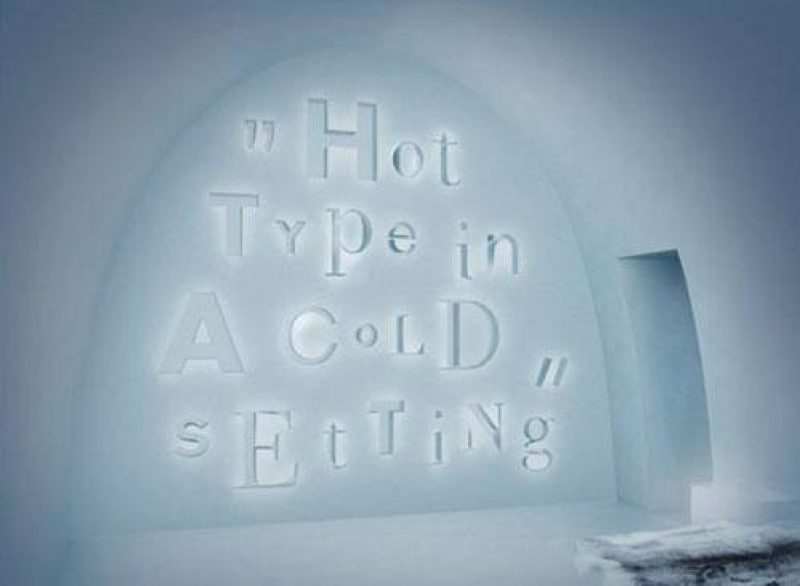 icehotel 25 Hot Type in a Cold Setting by John Bark Charlie Kaseelback Sweden mid